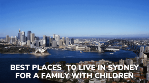 best places to live in sydney with children
