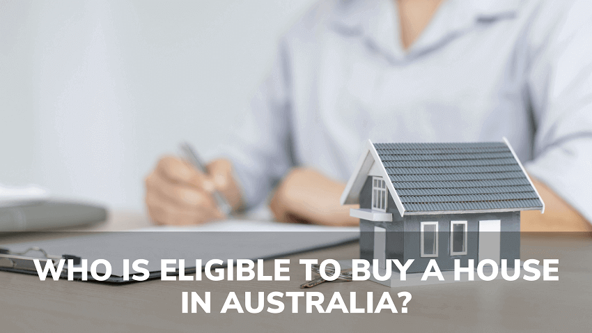 who is eligible to buy house in Australia